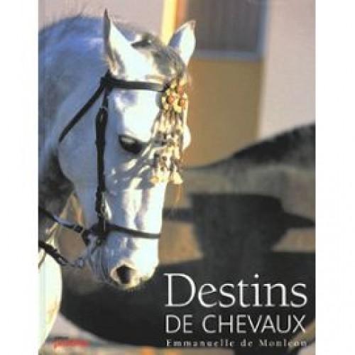 Destins de chevaux - Livres & DVD d'équitation