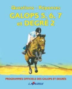 Questions-Réponses Galops 5 à 7 et degré 2