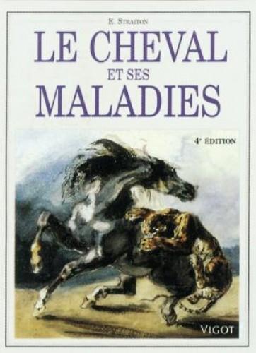 Le cheval et ses maladies - Livres & DVD d'équitation