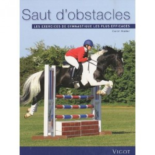Saut d'obstacles : les exercices de gymnastique les plus efficaces - Livres & DVD d'équitation